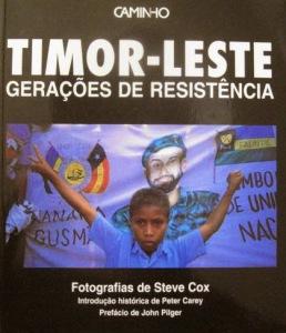 Timor - Livro 'TIMOR-LESTE - Gerações de resistência', de Steve Cox (Ed Caminho - Lisboa 1995) 01