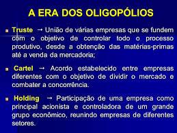 era dos oligopólios